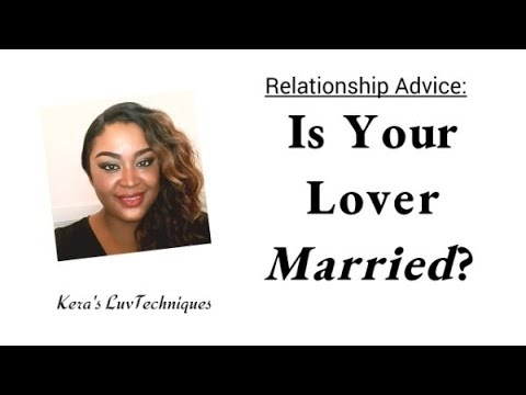How To Deal With A Married Lover: Relationship Advice