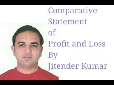 Comparative Statement of Profit and Loss-Comparative Income Statement-Class XII
