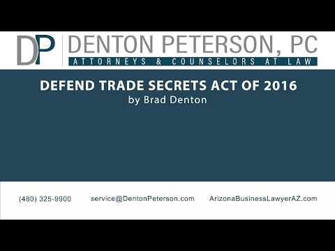 Defend Trade Secrets Act of 2016 | Denton Peterson, P.C.