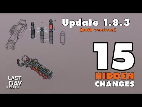 Last Day on Earth: Hidden Changes of Update 1.8.3 (Both Versions) (Vid#145)