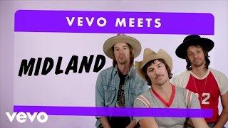 Midland - Vevo Meets: Midland