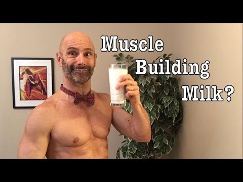 Is Milk a Muscle Building Super food? Does milk help us to build muscle and lose fat