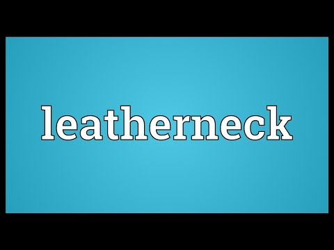 Leatherneck Meaning