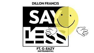 Dillon Francis - Say Less (Instrumental)