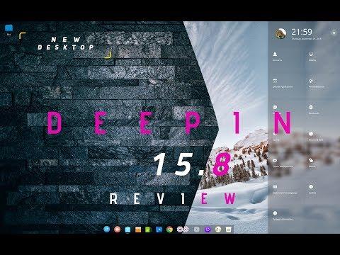 REVIEW : Deepin 15.8 : LOOKS ENHANCED!