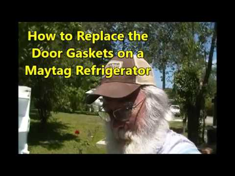 PawPaw Shows How to Replace Door Gaskets on a Maytag Refrigerator