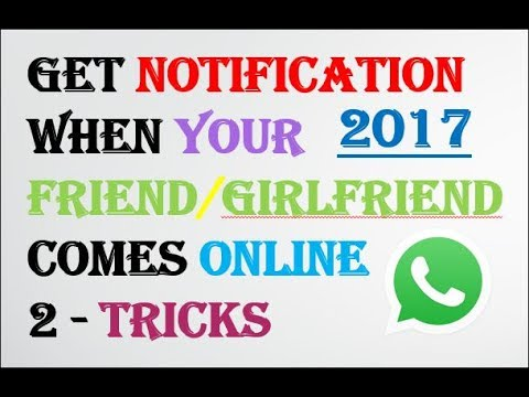 How To Get Notification When Someone Comes Online On Whatsapp - Know Who Is Online | GF |  SEO Tips