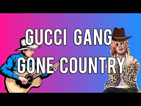 GUCCI GANG GONE COUNTRY - A Country Greg Cover