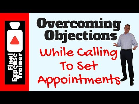 How to overcome objections on the phone while setting appointments