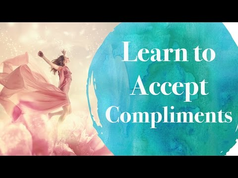 Learn How to Accept Compliments
