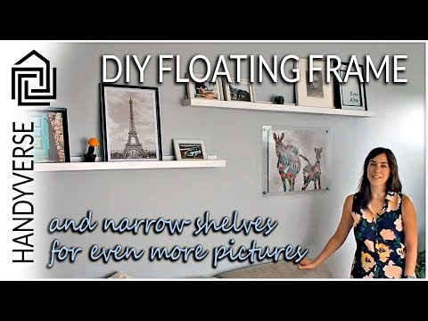 Create Your Own Floating Frame Wall Art and Build Shelves to Decorate a Large Wall : EP 014