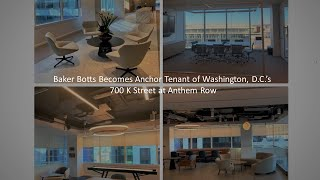 Baker Botts Relocates Washington, D.C. Office to Anthem Row