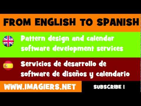 FROM ENGLISH TO SPANISH = Pattern design and calendar software development services