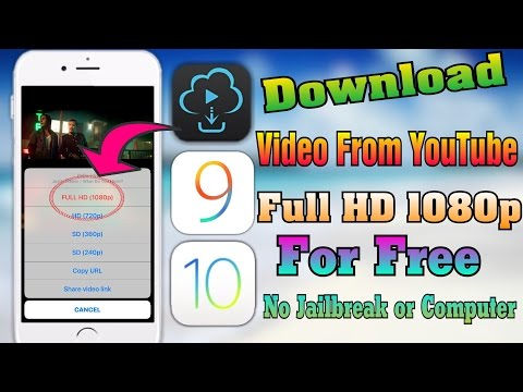 How To Download Video From YouTube Full HD 1080p For FREE iOS 9/10-10.3 No Jailbreak/PC iPhone