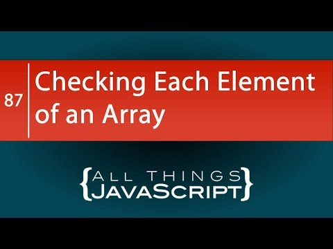 JavaScript Fundamentals: Checking Each Element of an Array