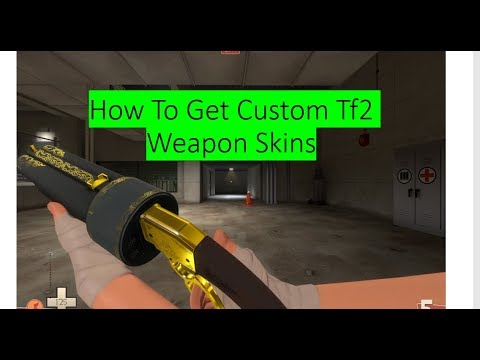 How to Download Custom Weapon Skins in TF2