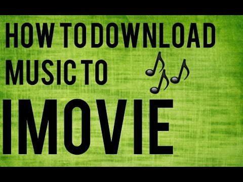 How To Download Music To IMovie
