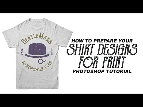 How To Prepare A Shirt Design For Print - Photoshop Tutorial