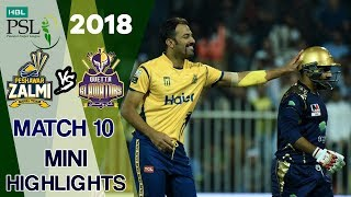 Short Highlights | Quetta Gladiators Vs Peshawar Zalmi  | Match 10 | 1st March | HBL PSL 2018 | PSL