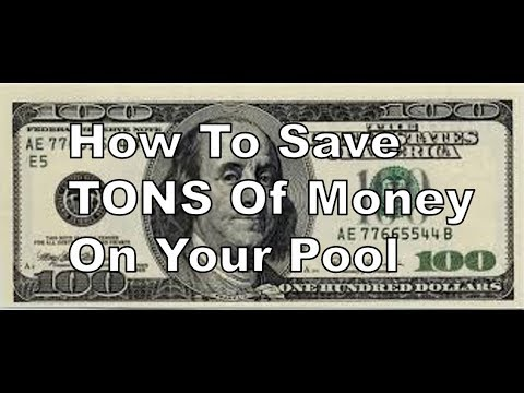 How To Save Lots Of Money On Your Pool | 10 Great Money Saving Tips