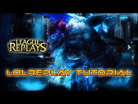 How to record all League of Legends games - LOLReplay Tutorial