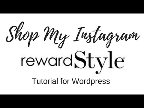 RewardStyle Tutorial | Shop my Instagram Wordpress blog | Fiona McGuire