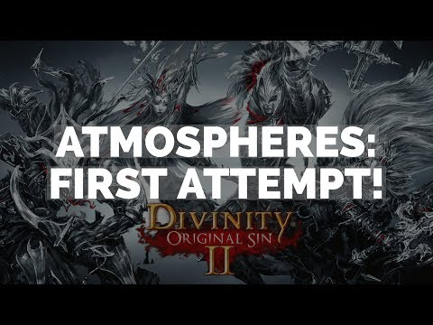 Divinity Engine 2: Atmospheres: First Attempt!