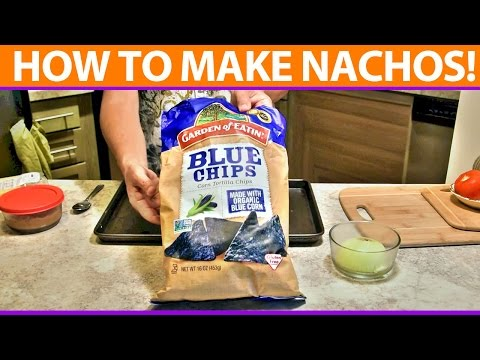 How to Make Nachos Real Quick