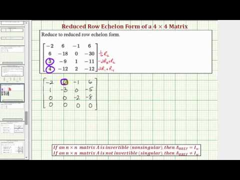 Ex: Write a 4x4 Matrix in Reduced Row Echelon Form (Not Identity)