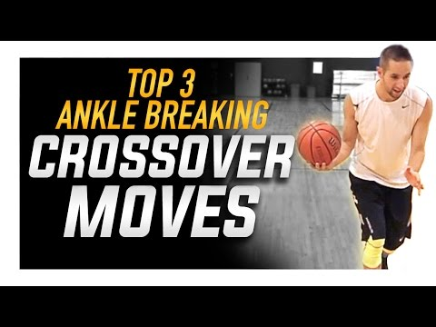 Top 3 Crossover Moves: How to Break Ankles