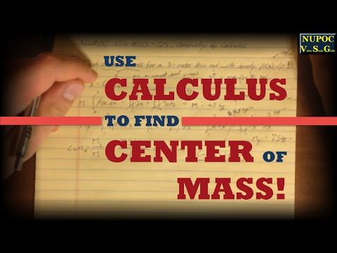 NUPOC VSG #103 - Find Center of Mass Using Calculus