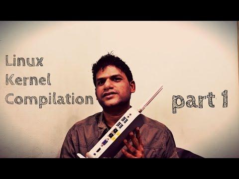 Linux Kernel Compilation - part1