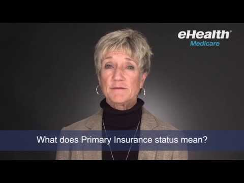 What Does Primary Insurance Status Mean for Medicare?