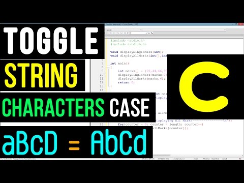 Toggle All Characters case in a String | C Programming video tutorial
