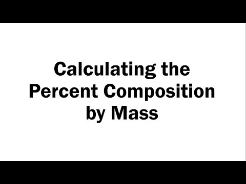Calculating the Percent Composition by Mass