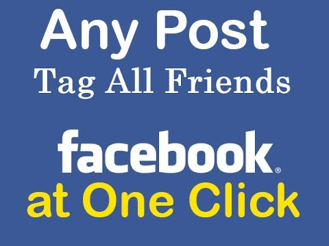 How to Tag All Facebook Friends in a Post with One Click in Urdu/Hindi