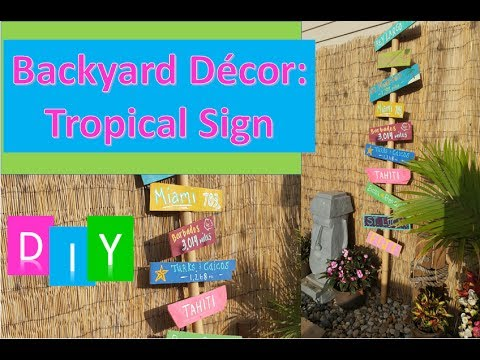 DIY Outdoor Decor: Tropical Island Sign