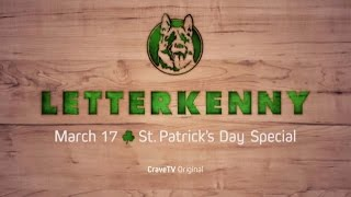 Letterkenny - St. Patrick's Day Special - Coming March 17