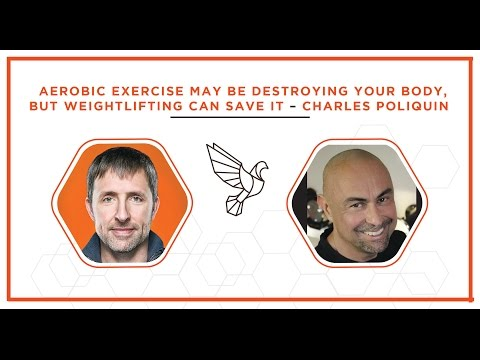 Aerobic exercise may be destroying your body, weightlifting can save it – Charles Poliquin