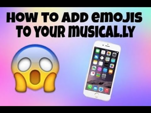 How To Put Emojis In Your Musicallys |Musically Tutorial |