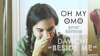 Oh my Omo! Davichi - Beside Me [Reaction Video]