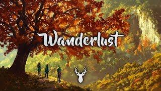 Wanderlust | Chillstep Mix