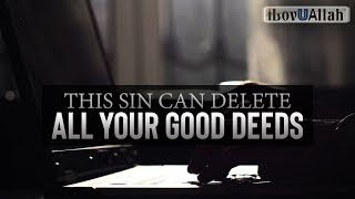 This Sin Can DELETE All Your Good Deeds