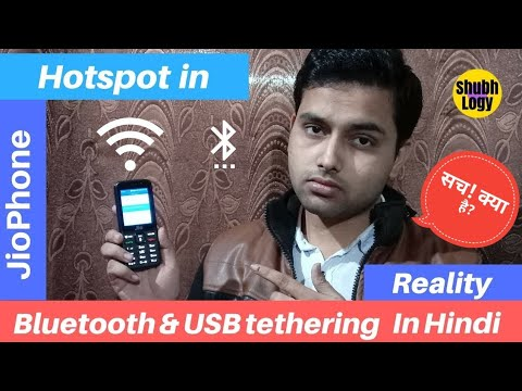 How to Use JioPhone Hotspot real or fake, Bluetooth Tethering, USB Tethering, share Internet Reality
