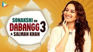 Sonakshi Sinha On Dabangg 3, Salman Khan's Hard Work & Characters | It's Very DIFFERENT