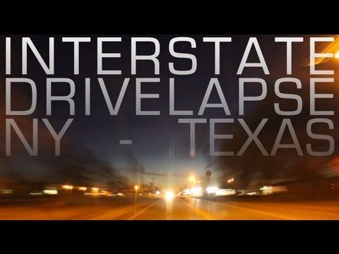 Interstate Drivelapse: Syracuse, NY- Austin, TX (30+ Hour Nonstop Drive)