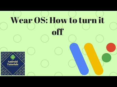 Wear OS: How to turn it off