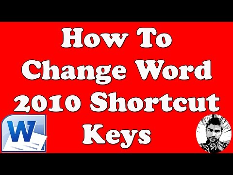 How To Change Word 2010 Shortcut Keys