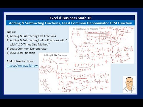 Excel & Business Math 16: Fun With Adding & Subtracting Fractions & Least Common Denominator