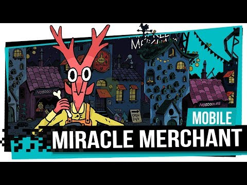 Miracle Merchant - Mobile